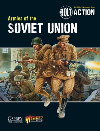 Bolt Action: Armies of the Soviet Union ebook by Andy Chambers,Warlord Games