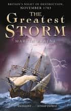 Greatest Storm ebook by Martin Brayne
