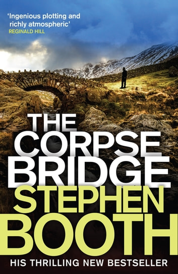 The Corpse Bridge eBook by Stephen Booth