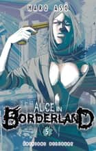 Alice in Borderland T05 ebook by Haro Asô, Izumi Aso