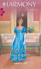 Una stagione per l'amore ebook by Mary Nichols