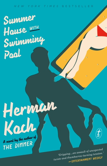 Summer House with Swimming Pool ebook by Herman Koch