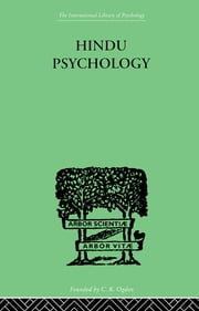 Hindu Psychology - Its Meaning for the West ebook by Swami Akhilananda