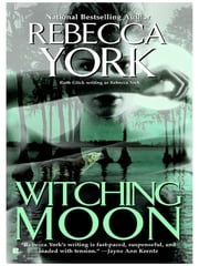 Witching Moon ebook by Rebecca York