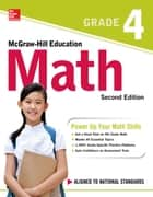 McGraw-Hill Education Math Grade 4, Second Edition ebook by McGraw-Hill Education