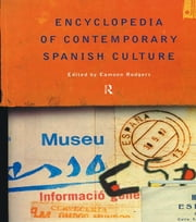 Encyclopedia of Contemporary Spanish Culture ebook by Professor Eamonn Rodgers,Eamonn Rodgers