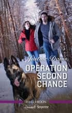 Operation Second Chance ebook by