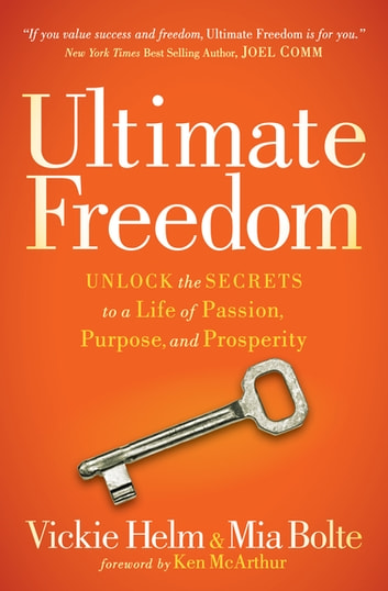 Ultimate Freedom Ebook By Vickie Helm 9781630479879 Rakuten Kobo