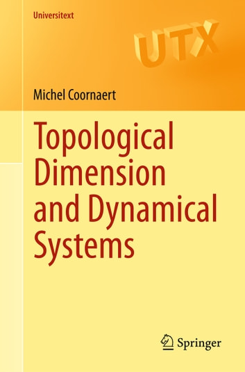 Topological Dimension and Dynamical Systems ebook by Michel Coornaert