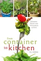 From Container To Kitchen ebook by D. J. Herda