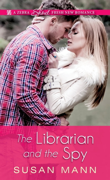 The Librarian and the Spy ebook by Susan Mann