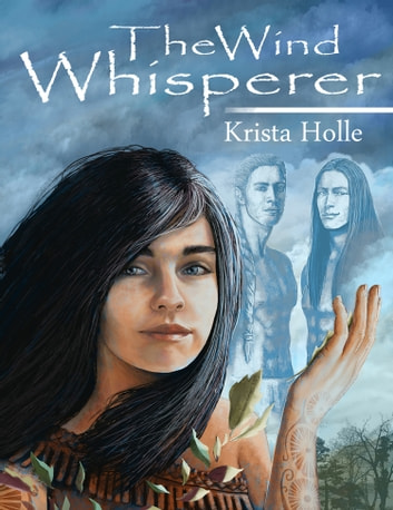 The Wind Whisperer ebook by Krista Holle