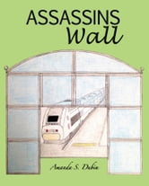 Assassins Wall ebook by Amanda Dubin