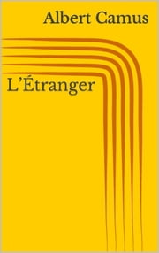 L'Étranger ebook by Albert Camus