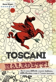 Toscani maledetti ebook by AA. VV.