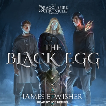 The Black Egg audiobook by James E. Wisher