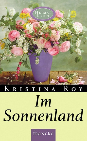 Im Sonnenland ebook by Kristina Roy