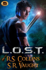 L.O.S.T. ebook by Susan Vaught,R.S. Collins,S.R. Vaught