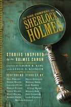 In the Company of Sherlock Holmes: Stories Inspired by the Holmes Canon ebook by Leslie S. Klinger,Laurie R. King