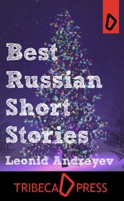 Best Russian Short Stories ebook by Leonid Andreyev