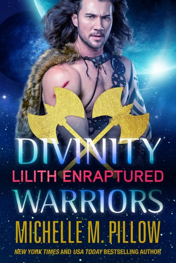 Lilith Enraptured ebook by Michelle M. Pillow
