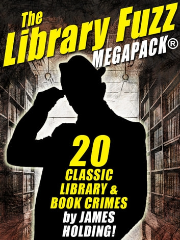The Library Fuzz MEGAPACK ®: The Complete Hal Johnson Series ebook by James Holding