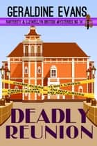 Deadly Reunion - British Detectives ebook by Geraldine Evans