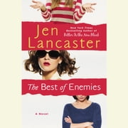 The Best of Enemies audiobook by Jen Lancaster