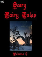 Scary Fairy Tales Volume 2 ebook by Frank N Stein