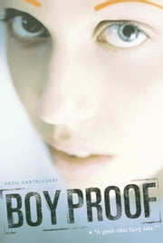 Boy Proof ebook by Cecil Castellucci