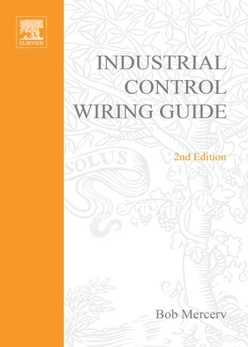 newnes industrial control wiring guide ebook by r b mercer rh kobo com newnes industrial control wiring guide