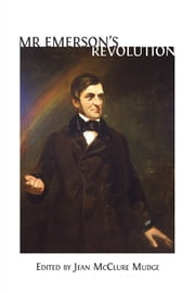 Mr. Emerson's Revolution ebook by Jean McClure Mudge (editor)