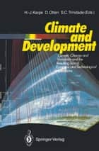 Climate and Development ebook by H.-J. Karpe,Dieter Otten,Sergio C. Trinidade