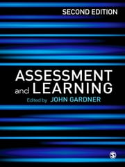 Assessment and Learning ebook by John Gardner
