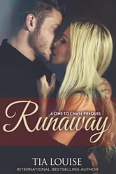 Runaway - One to Hold ebook by Tia Louise
