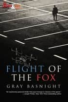 Flight of the Fox ebook by
