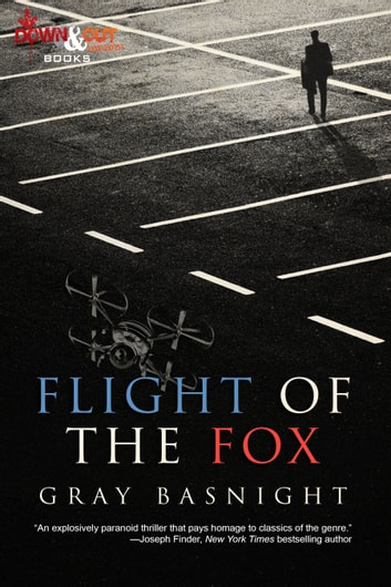 Flight of the Fox eBook by Gray Basnight