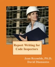 Report Writing for Code Inspectors ebook by Jean Reynolds