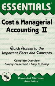 Cost & Managerial Accounting II Essentials ebook by William D. Keller