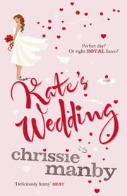 Kate's Wedding ebook by Chrissie Manby