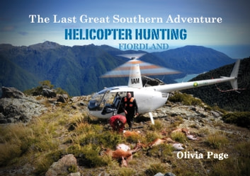 the Last Great Southern Adventure ebook by Olivia Page