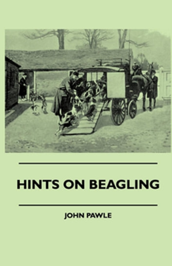 Hints On Beagling ebook by John Pawle