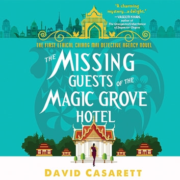 The Missing Guests of the Magic Grove Hotel audiobook by David Casarett