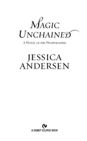 Magic Unchained - A Novel of the Nightkeepers ebook by Jessica Andersen