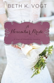 A November Bride ebook by Beth K. Vogt