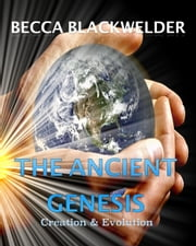 The Ancient Genesis ebook by Becca Blackwelder