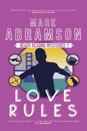 Love Rules: Book 7 in the Beach Reach Reading series ebook by Mark Abramson