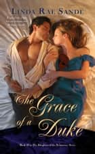 The Grace of a Duke ebook by Linda Rae Sande
