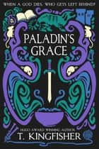 Paladin's Grace ebook by