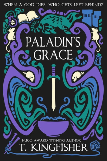 Paladin's Grace ebook by T. Kingfisher